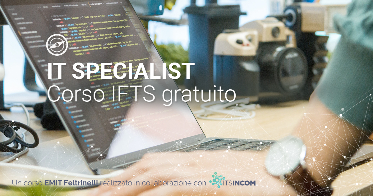 ITS Incom - EMIT Feltrinelli corso IFTS IT Specialist